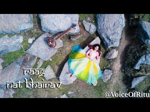 Nat Bhairav - Indian Classical Raag Fusion By Ritu Agarwal | @VoiceOfRitu