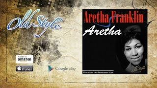 Aretha Franklin - Aretha - First Album 1961 Remastered 2014  Full Album Complete