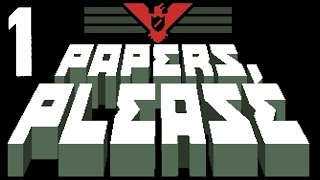 PAPERS, PLEASE | Funcionarios vagos con Laia (Ep. 1)
