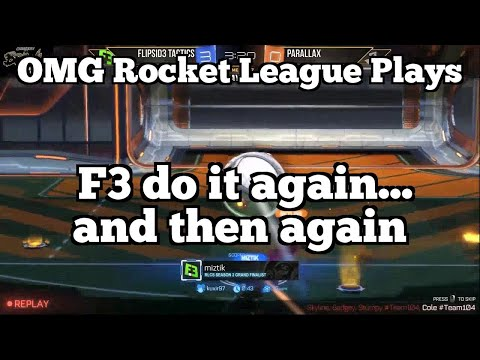 OMG Rocket League Plays: F3 do it again... and then again thumbnail