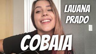 Baixar Lauana Prado - Cobaia (cover Isa Guerra) #IsaGuerra30Dias