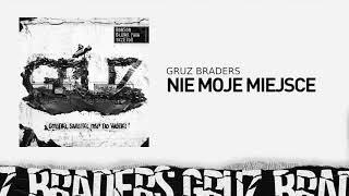 4. Gruz Braders [Bonson x Głowa PMM x TKZetor] - Nie moje miejsce (prod. KPSN)