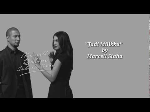 Marcell & Raline - Jadi Milikku (Lyric Video)