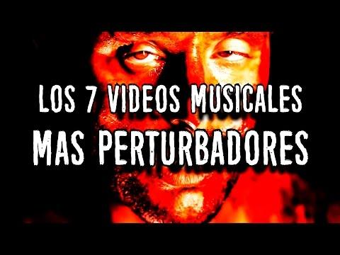 LOS 7 VIDEOS MUSICALES MÁS PERTURBADORES