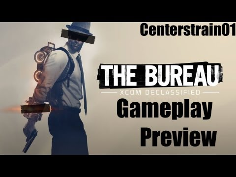 The Bureau: XCOM Declassified - Gameplay Preview - FULL FIRST MISSION (Centerstrain)