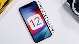 iOS 12 - How to Hard Reset Your iDevice (iPhone X & iPhone 8/8+)