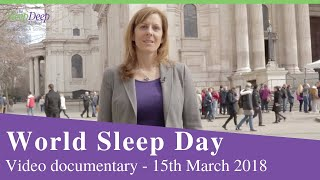 World Sleep Day Documentary - 16th March 2018