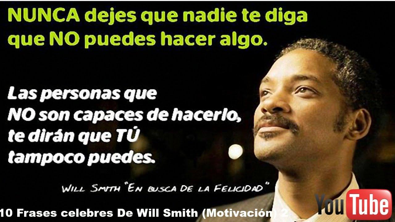 Frases Sábias: 10 Frases Celebres De Will Smith (Motivación) 2