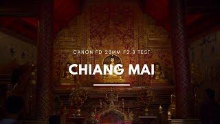 Chiang Mai | Canon FD 28mm F2.8