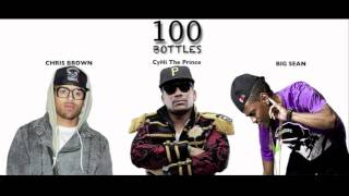 100 Bottles | CyHi The Prince ( Ft. Chris Brown & BIG SEAN )