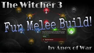 The Witcher 3: Blood & Wine - FUN MELEE BUILD!!! (Death March, Patch 1.21)