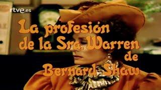 Estudio 1 - La profesión de la señora Warren, Bernard Shaw