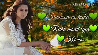 Saanson ne kaha rukh mod lita mp4 song
