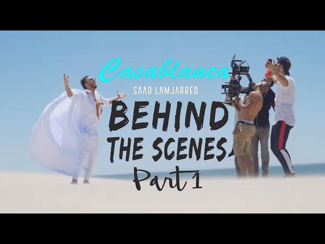 Saad Lamjarred - Casablanca (Behind the Scenes Part 1)