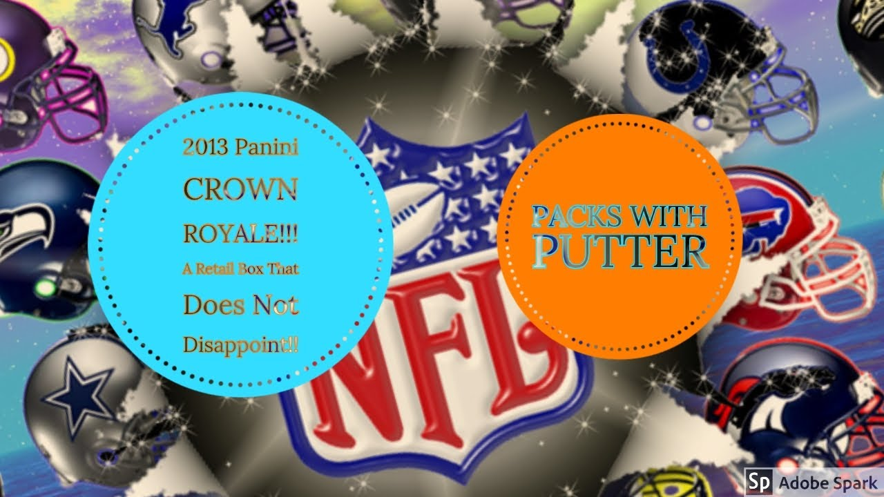 2013 Crown Royale Football Cards!!  Autos, Patches, and #'d Cards!
