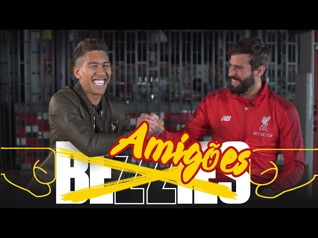 BEZZIES with Alisson and Firmino | Who is Bobby's favourite Brazilian?
