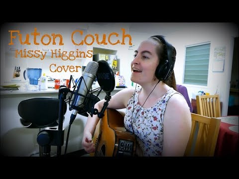 Futon Couch - Missy Higgins (Cover by Sarah Alice)