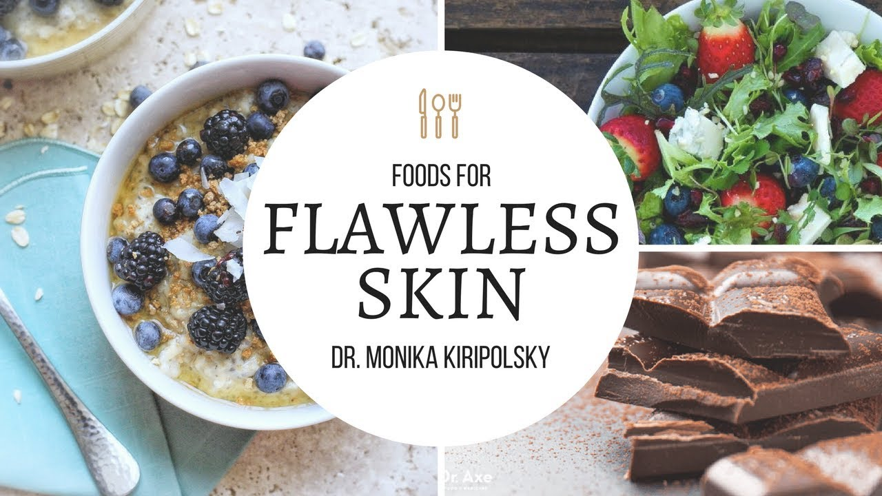 Foods For Flawless Skin Youtube