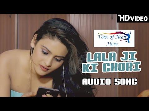 LALA JI KI CHORI | Most Popular Haryanvi Hot Song Audio 2016 | Haryanvi Songs Haryanavi