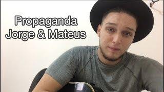 Baixar Propaganda - Jorge e Mateus (Emerson Gonçalves Cover)