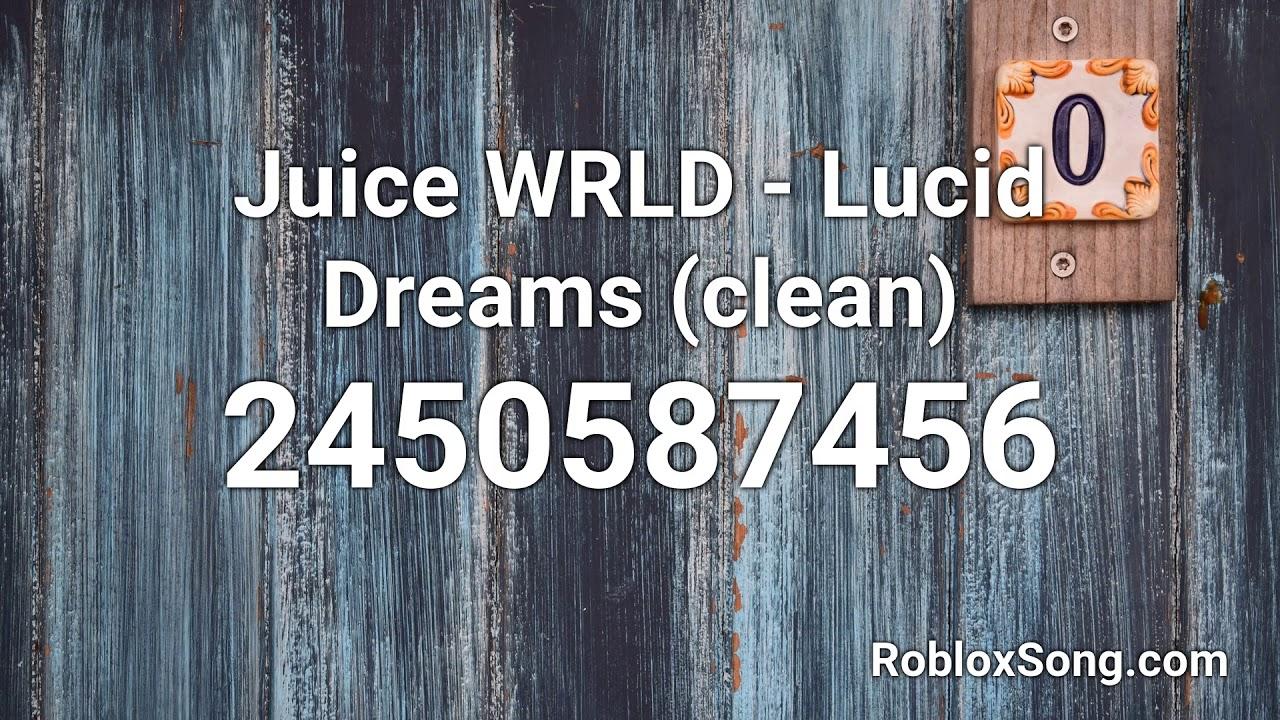 Juice Wrld Lucid Dreams Clean Roblox Id Music Code Youtube