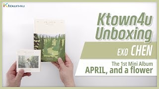 """Download Unboxing EXO: CHEN """"April, and a flower"""", 1st mini album エクソ 엑소 첸 언박싱 Kpop Ktown4u"""