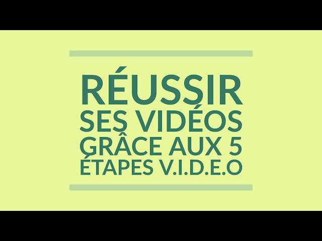 Réussir ses vidéos grâce aux 5 étapes VIDEO -  extrait formation Mesclado