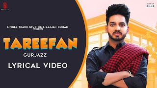 St studio presents the song 'tareefan' by gurjazz . new 2020 punjabi credits: singer: https://instagram.com/gurjaz music: rickhrt mix and master...