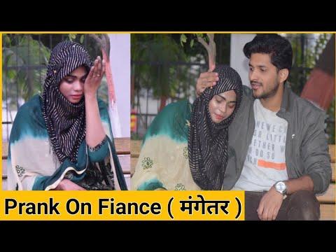 Prank on Fiance ( मंगेतर )   Prank Gone Emotional   Tukka