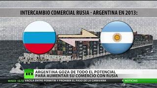 Argentina tiene todo el potencial para aumentar su comercio con Rusia