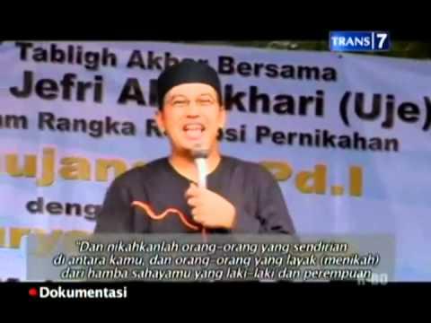 Ustad Jefri al Bukhori - Tentang pasangan hidup, Libatkan Allah dlm segala urusan (U2 eps Juli 2013)
