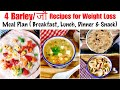 4 Barley / jau Recipe | How to make Barley soup, Paratha, Uttapam | Weight Loss | In Hindi