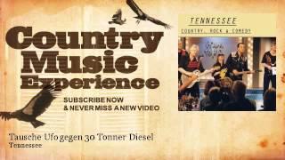 Tennessee - Tausche Ufo gegen 30 Tonner Diesel - Country Music Experience