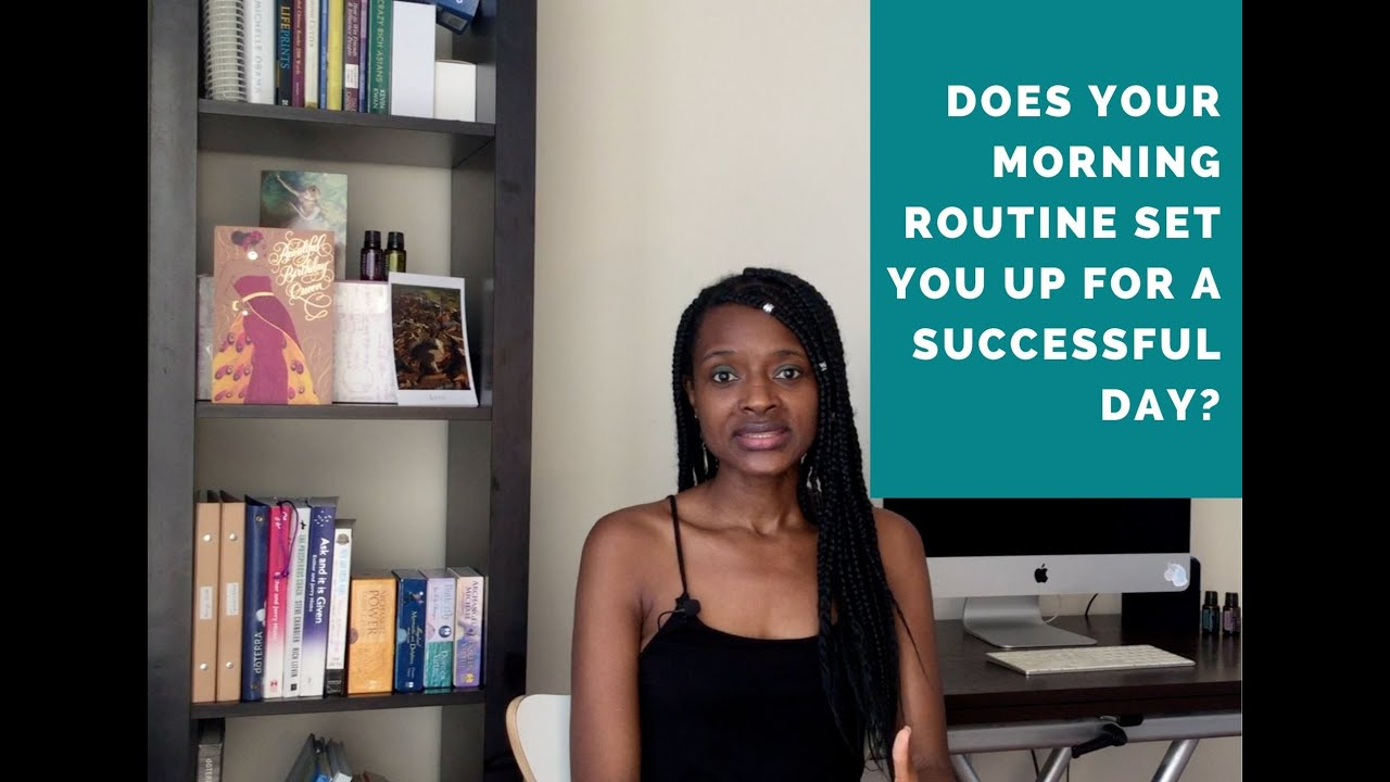 Is Your Morning Routine Setting You Up For Success?