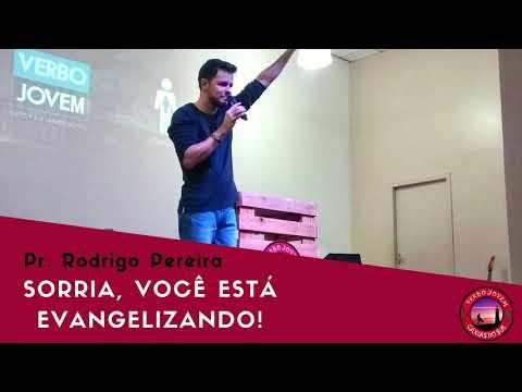 Sorria, você está evangelizando ! - Pr. Rodrigo Pereira