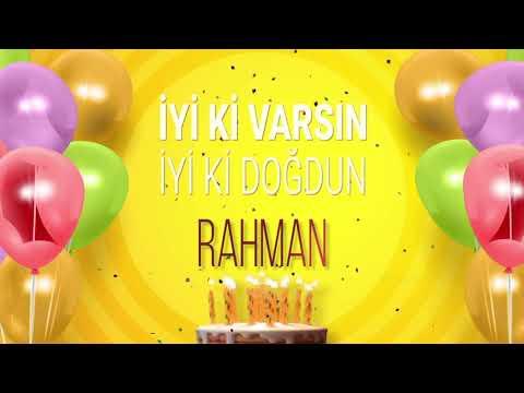 İyi ki doğdun RAHMAN- İsme Özel Doğum Günü Şarkısı (FULL VERSİYON)
