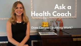 Does Calorie Counting Work? Ask a Health Coach - Ask Alex #4