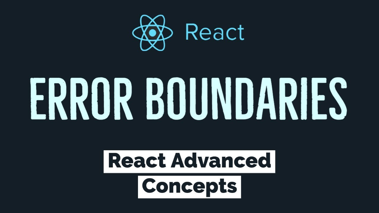 How to use Error Boundaries in React JS   Advanced React