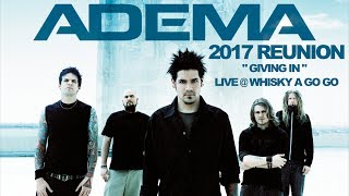 Adema - Giving In LIVE 2017 (1st Show w/Mark Chavez in 6 Years)