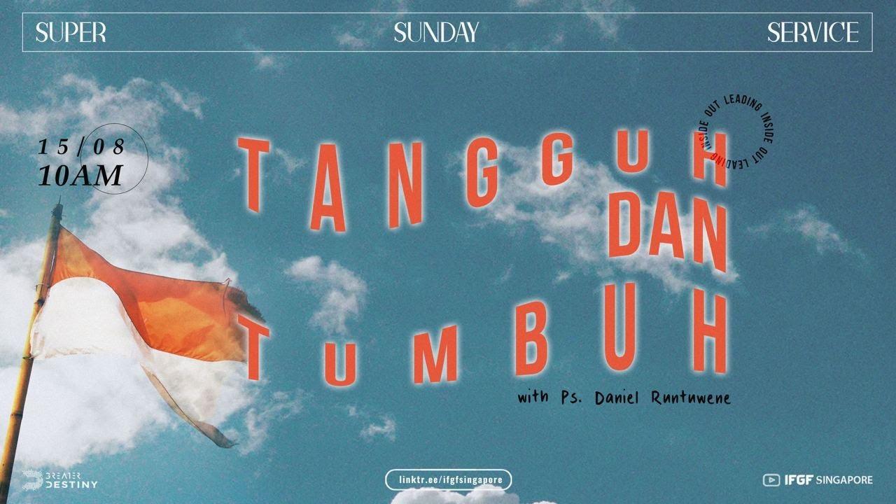 LEADING INSIDE OUT: Tangguh dan Tumbuh - Ps. Daniel Runtuwene