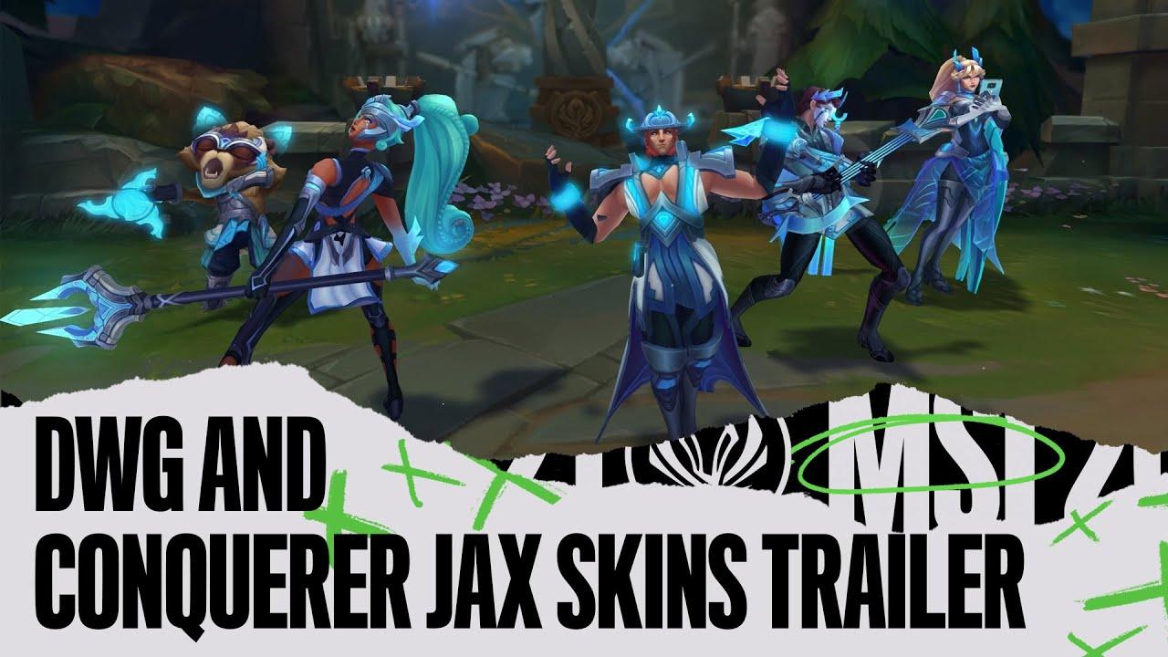 MSI 2021 | DWG & Conqueror Jax - League of Legends