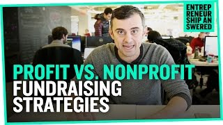 Profit vs. Nonprofit Fundraising Strategies
