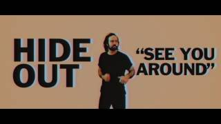 HIDEOUT – See You Around [OFFICIAL]