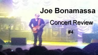Joe Bonamassa Concert Review #4