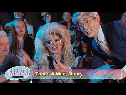 "Manila Luzon — ""That's A Man, Maury"" featuring Willam"