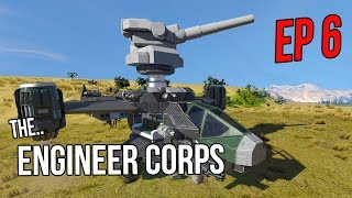 Engineer Corps - #6 (Sunday Survival) What did they do to my GUNSHIP??!