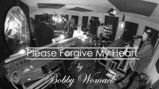 TUOMO - PLEASE FORGIVE MY HEART (Bobby Womack)