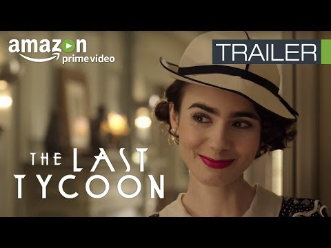 The Last Tycoon Season 1 | Official Trailer | Amazon Original Series