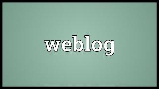 Weblog Meaning
