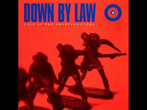 Down By Law - Last of the Sharpshooters (full album)